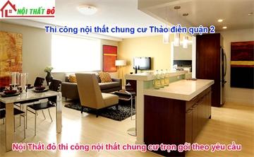 thi-cong-noi-that-can-ho-chung-cu-tai-quan-2-tron-goi